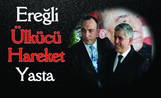 EREĞLİ ÜLKÜCÜ HAREKET YASTA..